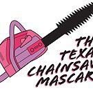 The Texas Chainsaw Mascara by Natalie Perkins
