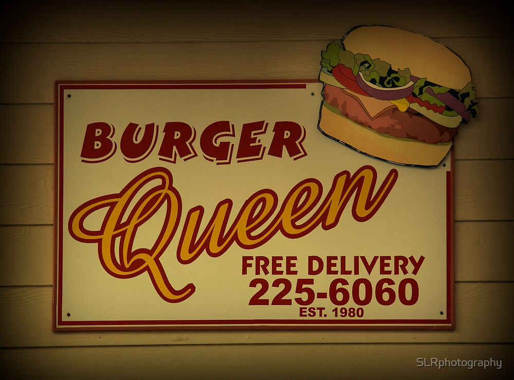 Burger Queen by SLRphotography