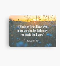 Tom Petty Music Quote Canvas Print