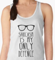 Sarcasm is my Only Defence Women's Tank Top