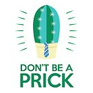Don't Be A Prick - Bow Tie by Natalie Perkins