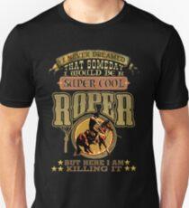 A Super Cool Roper. Unisex T-Shirt