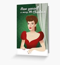 Have yourself a merry little Christmas Greeting Card
