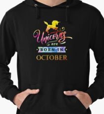 Unicorns are born in October. Watercolor Lightweight Hoodie