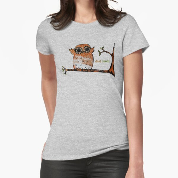 Don't Shoot Owl Fitted T-Shirt