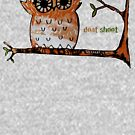 Don't Shoot Owl by Karin Taylor