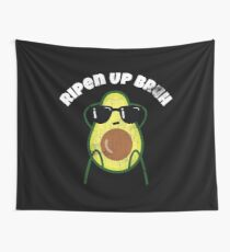 """Funny Avocado Pun """"Ripen Up Bruh"""" Wall Tapestry"""