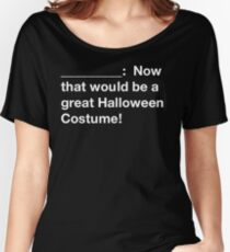 Cards Against Halloween Costume Black Women's Relaxed Fit T-Shirt