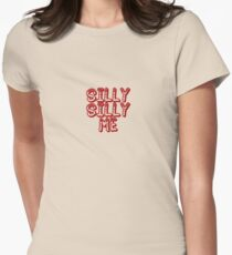 SILLY SILLY ME T-Shirt