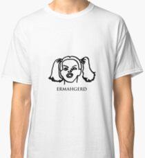 Ermahgerd! Funny ermahgerd girl! Oh My God! Er Mah Gerd! Classic T-Shirt