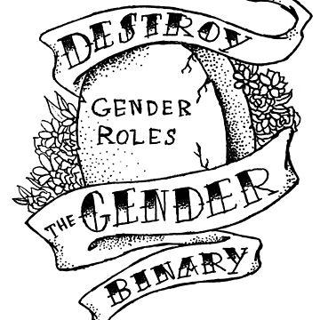 destroy the gender binary! by tamaghosti