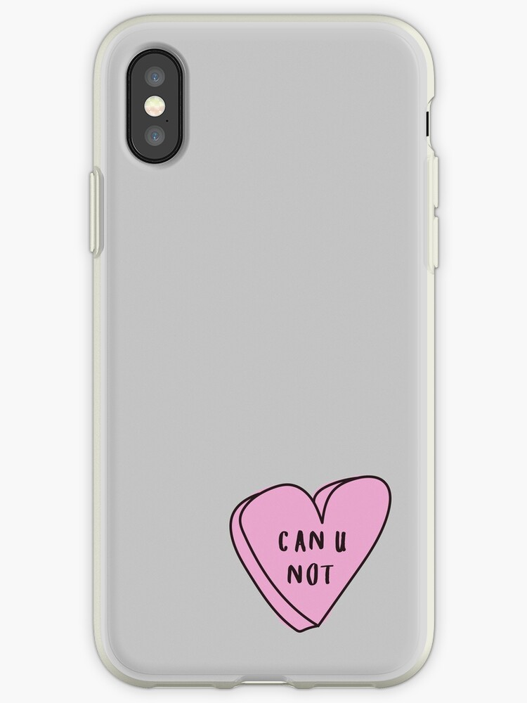 new style 171e9 2b9a5 'CAN U NOT? Sassy Conversation Heart ♡ Trendy/Hipster/Tumblr Meme' iPhone  Case by Bratsy ♡