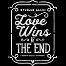 Love Wins by Made With Awesome