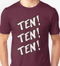Ten! Ten! Ten! T-Shirt