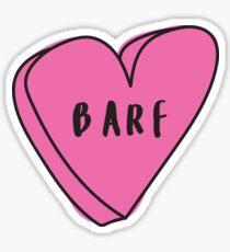 BARF Sassy Conversation Heart ♡ Trendy/Hipster/Tumblr Meme Sticker