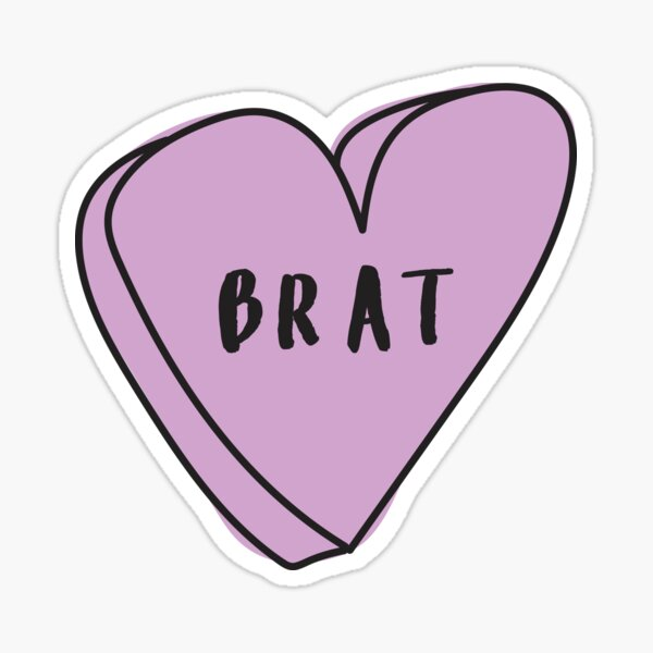 BRAT Sassy Conversation Heart ♡ Trendy/Hipster/Tumblr Meme Sticker