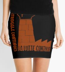 "La lutte continue (""The struggle continues"") Mini Skirt"