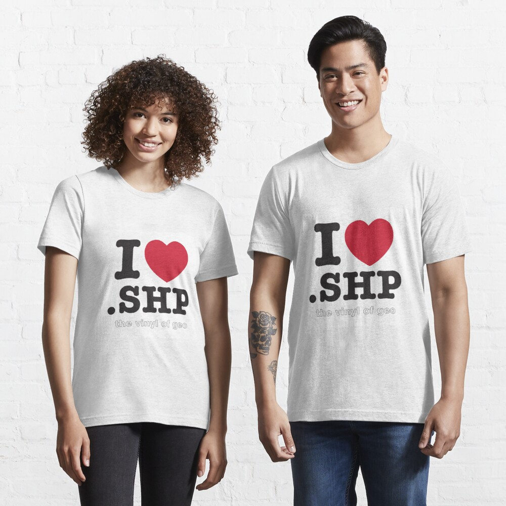 I <3 .shp, the vinyl of geo Essential T-Shirt
