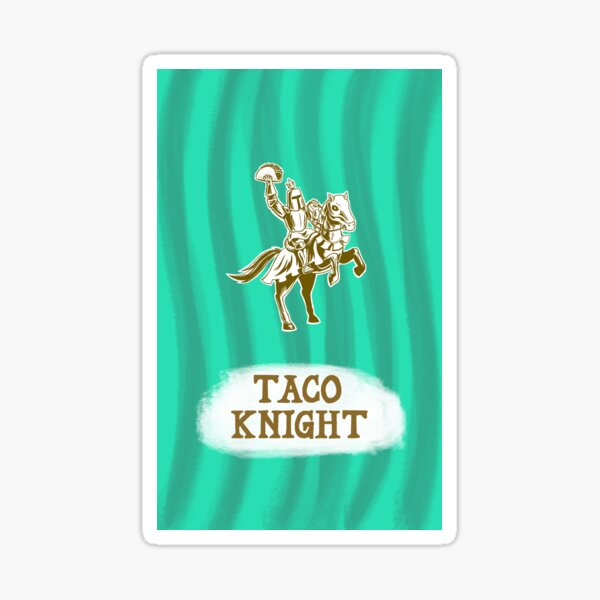 Taco Knight Sticker