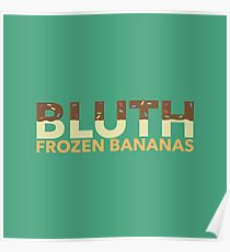 Bluth Frozen Bananas Poster