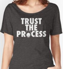 Trust The Process 1 Women's Relaxed Fit T-Shirt