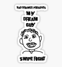 Bad Drawer Presents Dream Guy Sticker