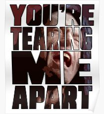 Tearing Me Apart - The Room Poster