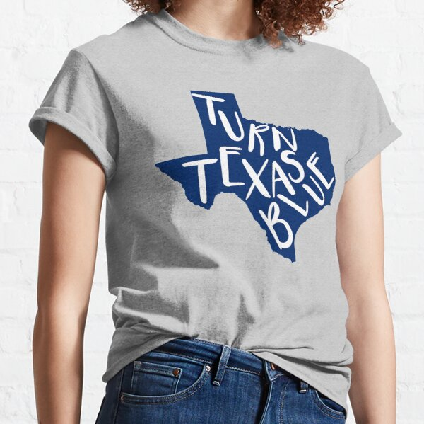 Turn Texas Blue Shirt -  Indivisible Democrat Resistance Tee Classic T-Shirt