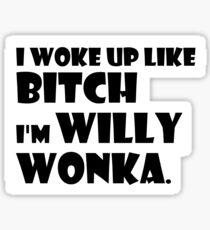 I'm Willy Wonka Sticker
