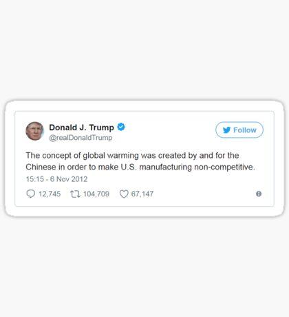 Trump Tweet - Global Warming Sticker