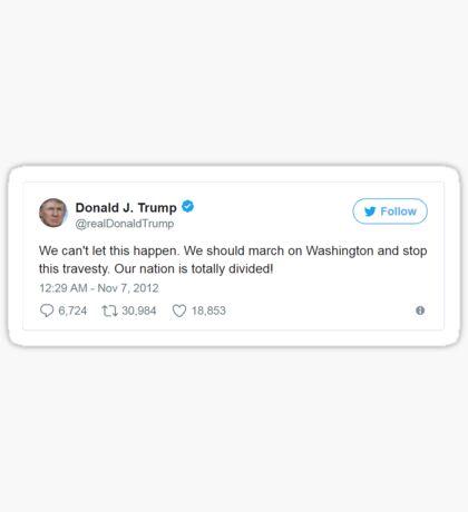 Trump Tweet - March on Washington Sticker