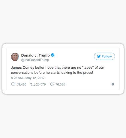 Trump Tweet - Comey Tapes Sticker