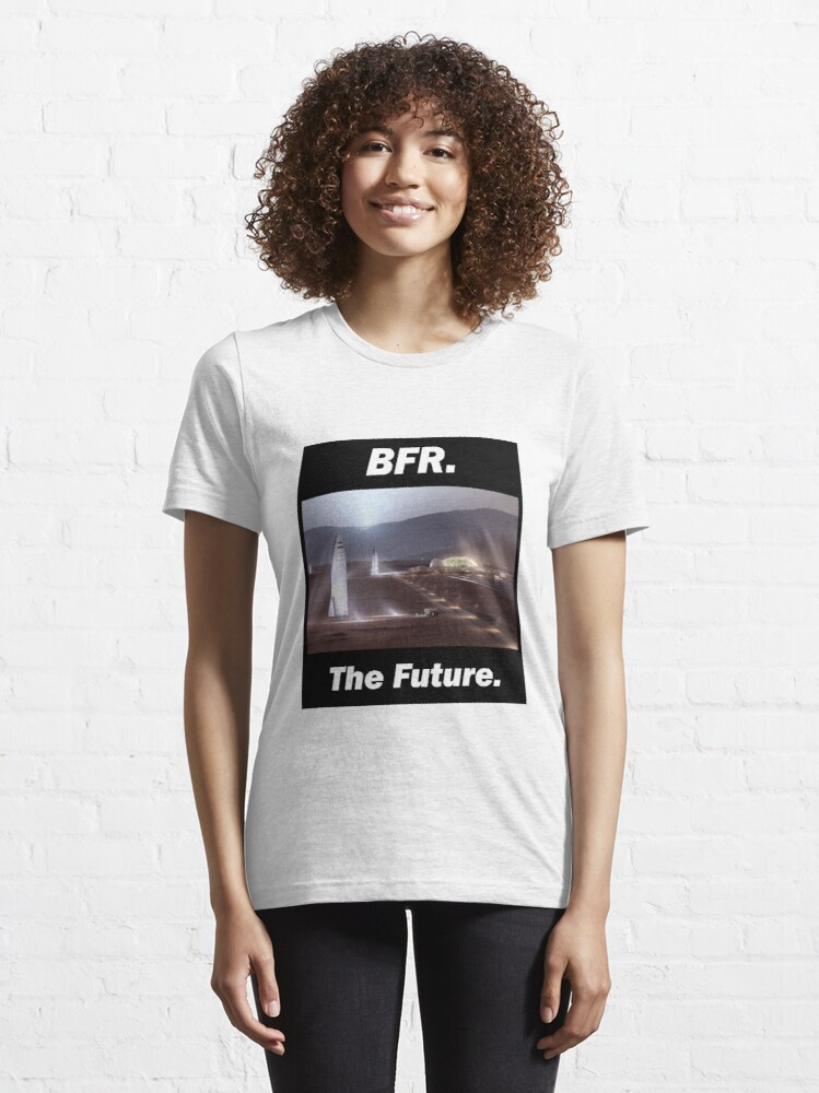 Alternate view of BFR - SpaceX - The Future Essential T-Shirt