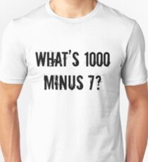 What's 1000 Minus 7? [Tokyo Ghoul][Style One] Unisex T-Shirt