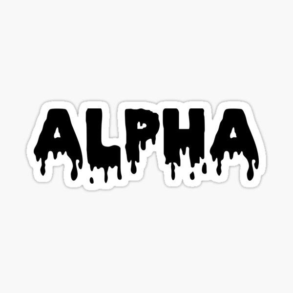 alpha (drip) Glossy Sticker