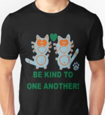 Be kind to one another Cat Couple Love Couples T-Shirt