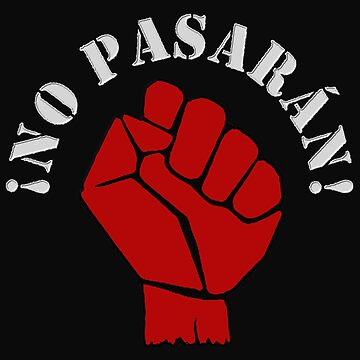 !NO PASARAN! by Paparaw