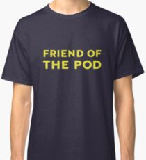 Friend from the Ameircan POD Classic T-Shirt