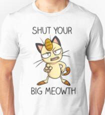 Shut Your Big Meowth T-Shirt