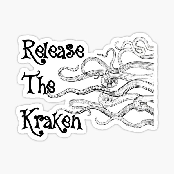 """Release The Kraken"" With Long Tentacles  Sticker"