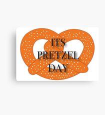 Its Pretzel Day Canvas Print