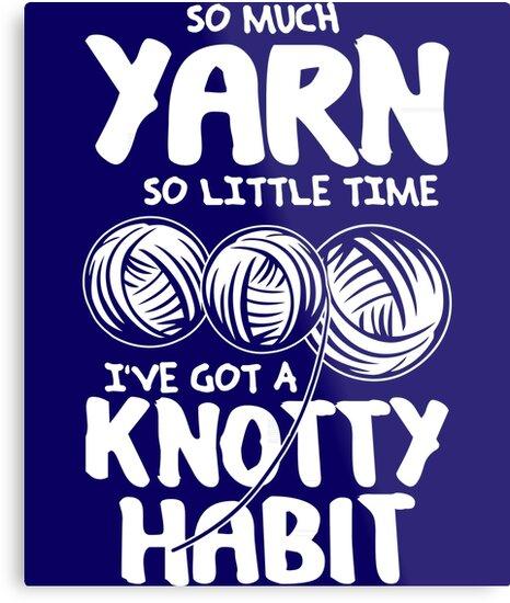 I've got a knotty habit by myfamilytee
