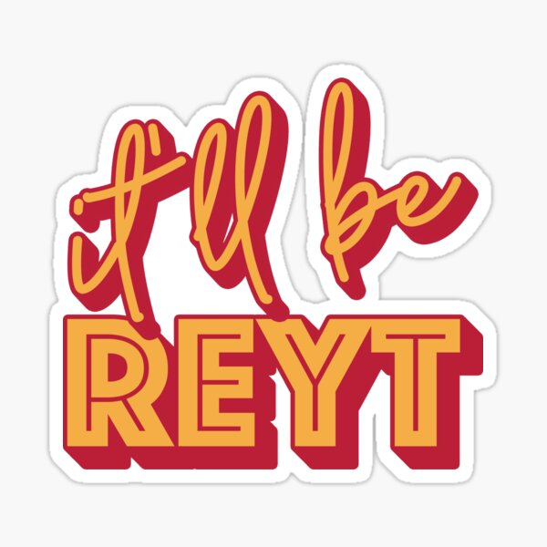 It'll Be Reyt Yorkshire English Slang  Sticker