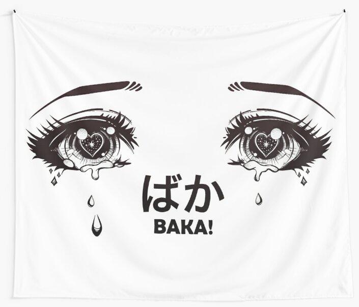 """Crying Eyes From Manga Or Anime Shouting ""Baka!"""" Wall"