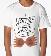 You're Just As Sane As I Am Long T-Shirt