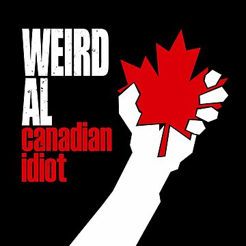 Canadian Idiot by byway