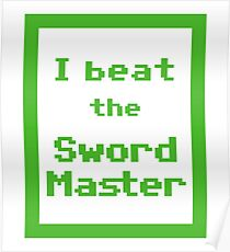 I Beat the Sword Master Poster