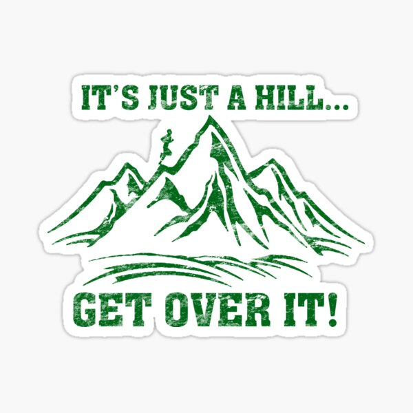 Cross Country Trail Runner Just a Hill Sticker