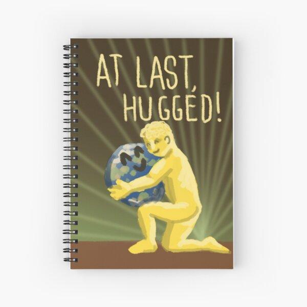At Last, Hugged! Spiral Notebook