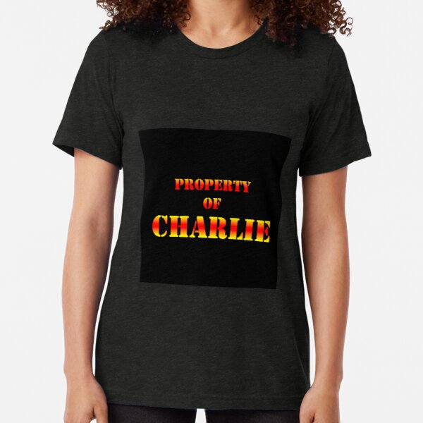 Property Of CHARLIE Tri-blend T-Shirt